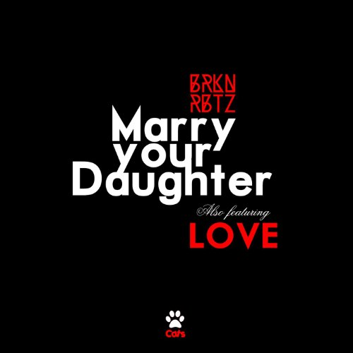 Amazon.com: Marry Your Daughter - Single: Brknrbtz: MP3 ...