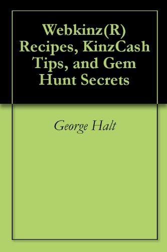 (Webkinz(R) Recipes, KinzCash Tips, and Gem Hunt Secrets)