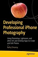 Developing Professional iPhone Photography Front Cover