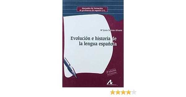 EVOLUCION E HISTORIA DE LA LENGUA ESPAÑOLA: Amazon.es: TORRENS ...