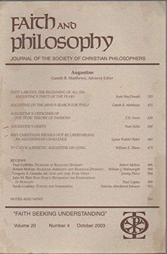Faith and Philosophy: Journal of the Society of Christian Philosophers, vol. 20, no. 4 (October 2003), Special Issue on St Augustine: Petit Larceny; Why Christians Should Not Be Libertarians; etc. (Jeremy Scott Für Männer)