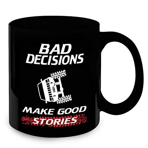 Funny Jeep Coffee Mugs - Bad Decisions Make Good Stories - Birthday & Christmas Gift Idea for Men, Women, Mom, Dad, Husband, Wife, Girl, Girlfriend & Boyfriend - Jeep Cherokee - Boys Cherokee Chino
