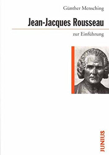 Jean-Jacques Rousseau zur Einführung