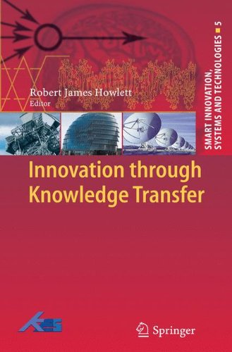 Innovation through Knowledge Transfer (Smart Innovation, Systems and Technologies)