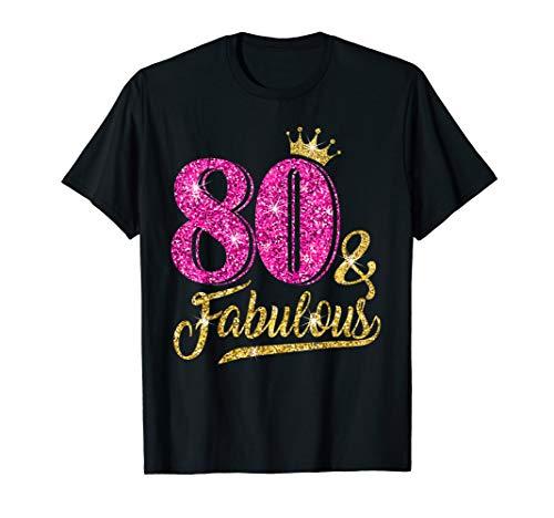 80 and Fabulous Shirt for Women