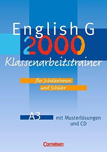 English G 2000 - Ausgabe A: Band 3: 7. Schuljahr - Klassenarbeitstrainer mit Lösungen und CD