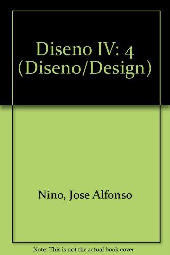 Descargar Libro Diseno Iv: 4 Jose Alfonso Nino