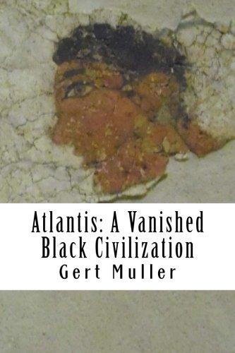 Atlantis: A Vanished Black Civilization