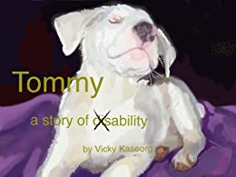 Tommy- A story of Ability by [Kaseorg, Vicky]