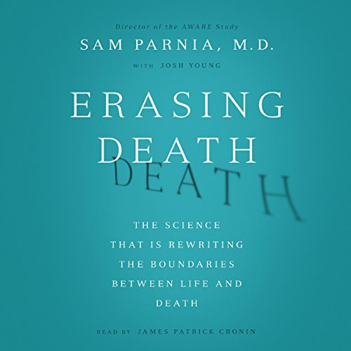 Erasing Death: The Science That Is Rewriting the Boundaries Between Life and Death Audiobook [Free Download by Trial] thumbnail