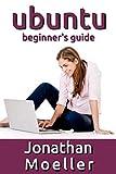 The Ubuntu Beginner s Guide