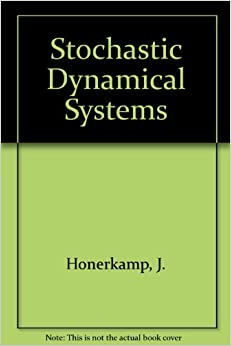 Stochastic Dynamical Systems: Concepts, Numerical Methods, Data Analysis