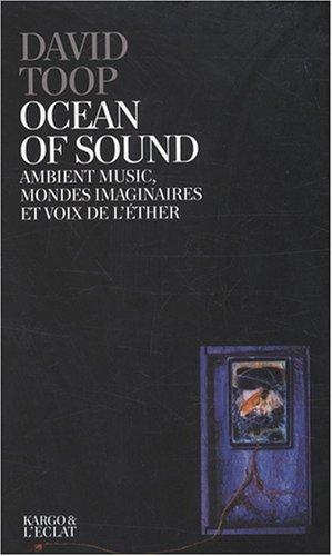 Ocean-of-sound-Ambient-music-mondes-imaginaires-et-voix-de-lther