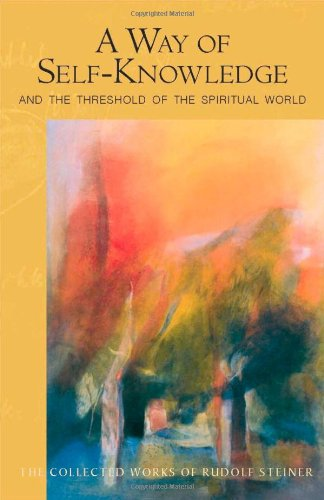 A Way of Self-Knowledge: And the Threshold of the Spiritual World