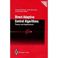 Direct Adaptive Control Algorithms:: Theory and Applications (Communications and Control Engineering (Hardcover))