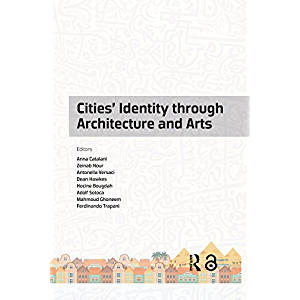Cities' Identity Through Architecture and Arts: Proceedings of the International Conference on Cities' Identity through…