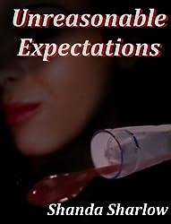 Unreasonable Expectations