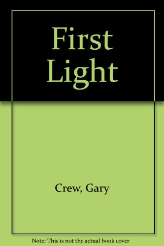 First Light - Gary Crew