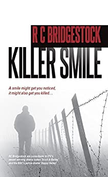 Killer Smile: DI Dylan is Back in This Ever Popular and Gripping Series (D.I. Dylan) by [Bridgestock, RC]