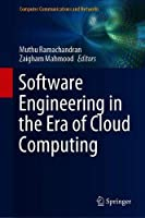 Software Engineering in the Era of Cloud Computing Front Cover
