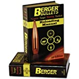 Berger Bullets Reloading Manual, 1St Edition