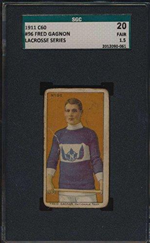 1911 C60 Lacrosse Series #96 Fred Gagnon SGC 20 F 1.5 45931