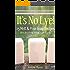 It's No Lye!: 25 Melt & Pour Soap Recipes