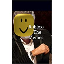 Roblox: The Memes