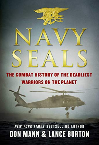 - Navy SEALs: The Combat History of the Deadliest Warriors on the Planet