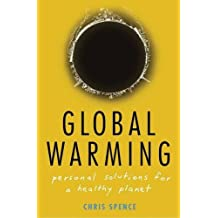 Global Warming: Personal Solutions for a Healthy Planet