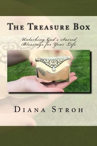Download The Treasure Box: Unlocking God's Sacred Blessings for Your Life pdf