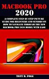 MACBOOK PRO 2020 : A Complete Step By Step Picture
