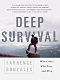 Deep Survival: Who Lives, Who Dies, and Why: Who Lives, Who Dies and Why
