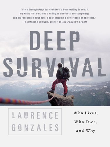 Amazon deep survival who lives who dies and why ebook deep survival who lives who dies and why by gonzales laurence fandeluxe Gallery