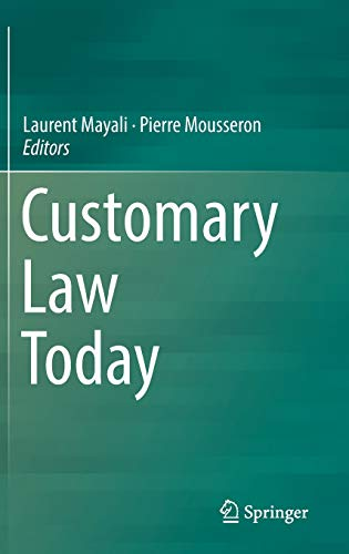 Customary Law Today (English and French Edition) (Customary M)