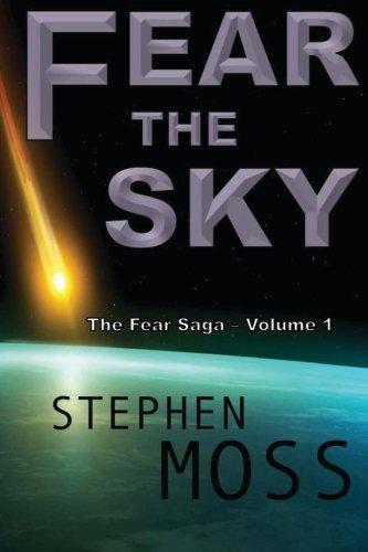 Fear the Sky (The Fear Saga) (Volume 1)