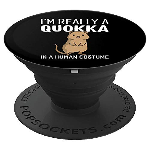 I'm Really A Quokka In A Human Costume Halloween Funny Gift PopSockets Grip and Stand for Phones and Tablets]()
