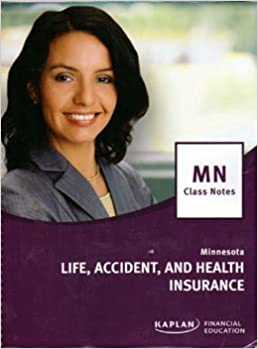 Book Kaplan MN Life, Accident and Health Insurance MN Class Notes