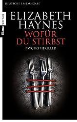 Wofür du stirbst: Psychothriller (German Edition)