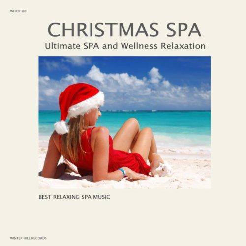 - Christmas Relaxing Spa Classics - Christmas Classical Music and Traditional Christmas Songs for Relaxation - Traditional Christmas Music and Christmas Carols ()