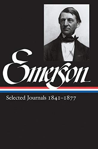 - Ralph Waldo Emerson: Selected Journals 1841-1877 (Library of America Ralph Waldo Emerson Edition)