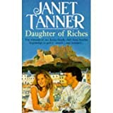 Daughter of Riches, Janet Tanner, 0312092660