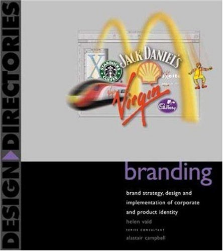 Branding: Brand Strategy, Design, and Implementation of Corporate and Product Identity-cover