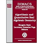 img - for [(Algorithmic and Quantitative Real Algebraic Geometry )] [Author: Saugata Basu] [May-2003] book / textbook / text book