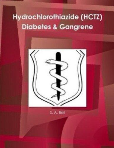 Hydrochlorothiazide (HCTZ) Diabetes & Gangrene