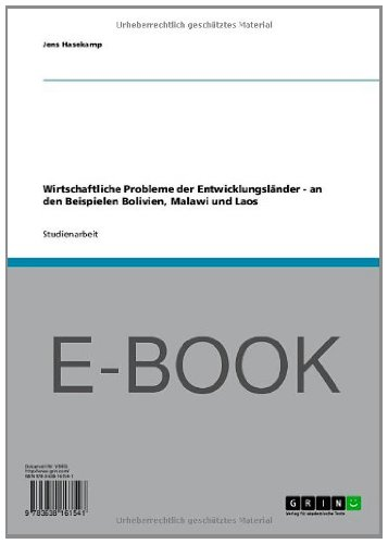 wirtschaftliche probleme der entwicklungslnder an den beispielen bolivien malawi und laos german edition - Entwicklungslander Beispiele