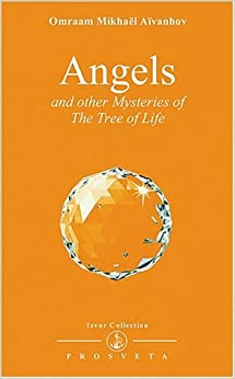 Angels and Other Mysteries of the Tree of Life (Izvor Collection, Volume 236) by Omraam Mikhael Aivanhov (2000-03-02)