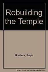 Rebuilding the temple;: Tradition and change in modern Asia