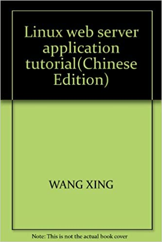 Linux web server application tutorial(Chinese Edition): WANG