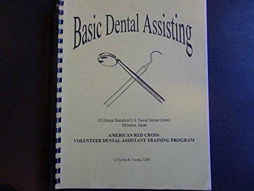 Basic Dental Assisting American Red Cross Volunteer Dental Assistant Training Program